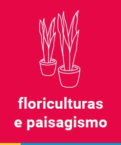 FLORICULTURAS E PAISAGISMO