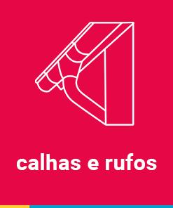 CALHAS E RUFOS