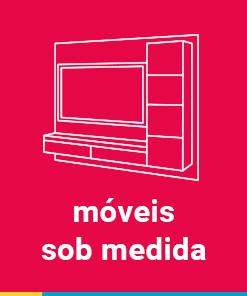 MÓVEIS SOB MEDIDA